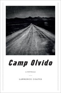 Camp Olvido by Lawrence Coates